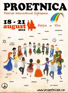 Proetnica - Festival Intercultural Sighişoara, 18 -21 august 2016