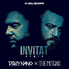 "S-a lansat Dirty Nano x The Motans – ""Invitat"""