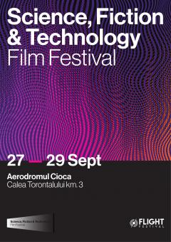 Prima ediție a Science, Fiction & Technology Film Festival va avea loc la Timișoara, în cadrul Flight Festival