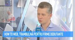 VIDEO How to Web, trambulină pentru firmele debutante