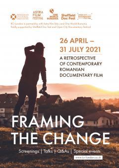 LONDRA. Continuă retrospectiva de film documentar românesc Framing the Change din Marea Britanie