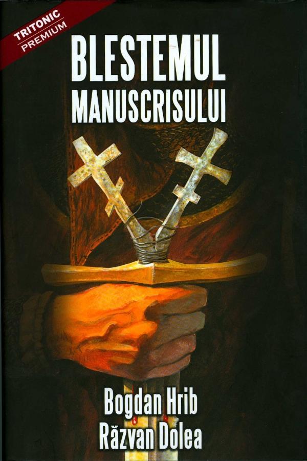 Imagini pentru Blestemul manuscrisului : [roman] / Hrib, Bogdan