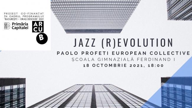 Jazz(R)Evolution: Prin jazz spre dialog și toleranță