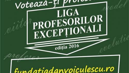 Ultimile zile de vot pentru Liga Profesorilor Excepţionali
