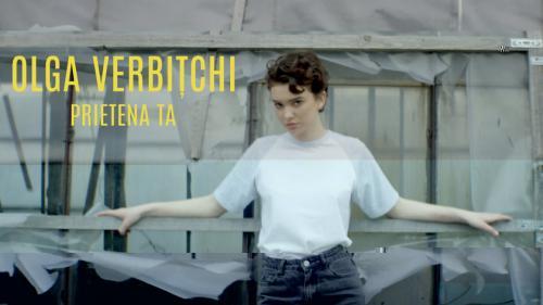 """Olga Verbițchi, câștigătoarea """"X Factor"""", lansează prima piesă din carieră, """"Prietena ta"""""""