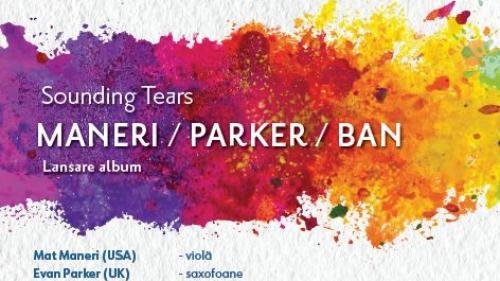 ARCUB inclus În TURNEUL european  Mat Maneri / Lucian Ban / Evan Parker