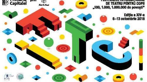 """Festivalul Internațional de Teatru pentru Copii - """"100, 1.000, 1.000.000 de povești"""""""