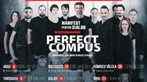 """Spectacolul """"Perfect compus"""" în turneul național """"Manifest pentru dialog"""""""