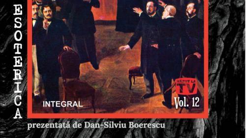 """Miercuri, 22 mai, Jurnalul îţi oferă ultimul volum al colecţei Esoterica.""""Conducătorii secreți ai României moderne. Societăți oculte și grupuri de interese"""""""