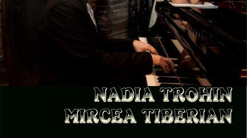 """Fata sihastră"" – Nadia Trohin - și pianistul Mircea Tiberian  vă invită la JAZZ la Sala Radio!"