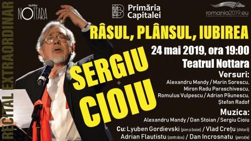 Râsul, Plânsul, Iubirea - recital aniversar  Sergiu Cioiu, pe scena Teatrului Nottara