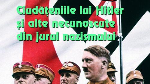 """De miercuri, 5 iunie, împreună cu Jurnalul.""""Ciudățeniile lui Hitler și alte necunoscute din jurul nazismului"""""""