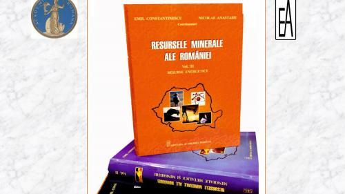 """Lansarea celui de-al treilea volum al trilogiei """"Resursele minerale ale României"""""""