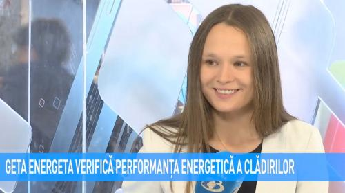 VIDEO Geta Energeta verifica performanta energetica a cladirilor