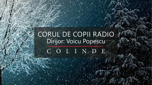 """""""PEISAJ DE IARNĂ"""":  concert de Crăciun prezentat de CORUL DE COPII RADIO"""