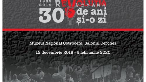 """""""30 de ani și o zi"""" - proiect dedicat Revoluției române din decembrie 1989"""