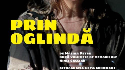 Premieră la Teatrul Naţional din Timişoara: Prin oglindă, un spectacol despre Nina Cassian