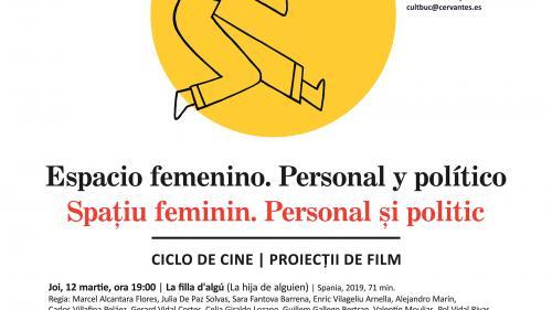 """Cinema feminin, în martie, la Institutul Cervantes din București.Filme realizate de regizoare spaniole contemporane,  reunite sub motto-ul """"Spațiu feminin. Personal și politic"""""""