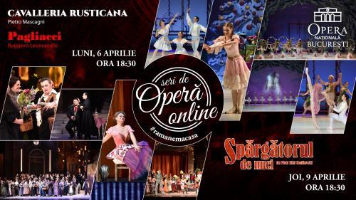 """Opera Națională București prezintă """"Cavalleria Rusticana & Pagliacci"""" și """"Spărgătorul de nuci"""" în cadrul Seri de Operă Online"""