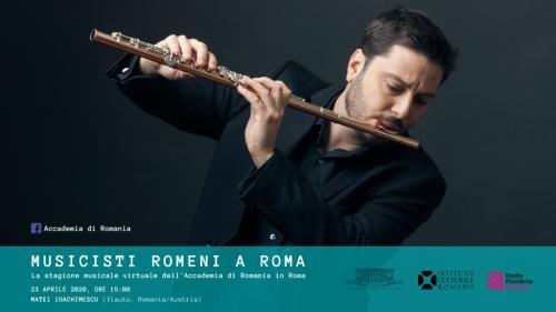 MUZICIENI ROMÂNI LA ROMA.Stagiunea muzicală virtuală a Accademia di Romania in Roma