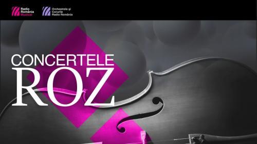 Concertele roz – un nou proiect în direct de la Sala Radio, propus de Radio România Muzical și Orchestrele Radio România