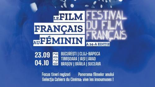 Festivalul Filmului Francez în România:  Filmul francez la feminin