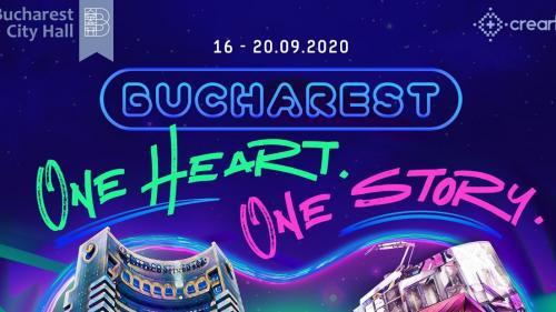 Bucharest - One Heart. One Story. 561 de ani de la prima atestare documentară a Bucureștiului