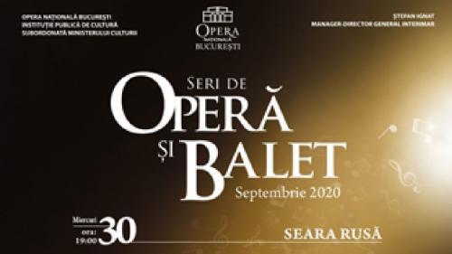 """""""Seara rusă"""", un nou spectacol pe scena Operei Naționale București"""