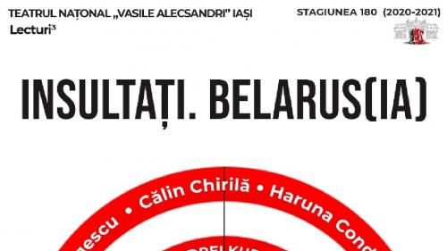 PREMIERĂ PE ȚARĂ: INSULTAȚI. BELARUS(IA) de Andrei Kureichik