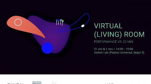 virtual (living) room - un performance VR inedit - și alte experiențe performative, în programul Tangaj Dance din această toamnă