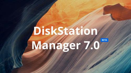 (P) Synology anunţă DiskStation Manager 7.0