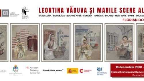 PRELUNGIRE VIZITARE EXPOZIȚIE. LEONTINA VĂDUVA ȘI MARILE SCENE ALE LUMII. Operă ilustrată după un libret de Florian Doru Crihană