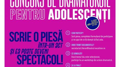 Teatrul EXCELSIOR lansează cea de-a șaptea ediție a Concursului de dramaturgie pentru adolescenți NEW DRAMA