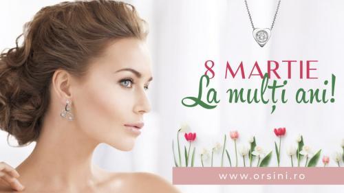 (P) Orsini.ro vă urează la mulți ani cu ocazia Zilei Internaționale a Femeii