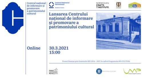 Marți, 30 martie, lansăm Centrul național de informare și promovare a patrimoniului cultural