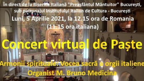 """Concert virtual de Paște: Bruno Medicina, la Biserica Italiană """"Preasfântul Mântuitor"""" din București"""