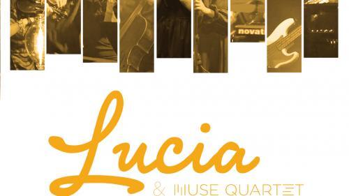 Lucia & Muse Quartet- live pe Overground Showroom pe 30 aprilie