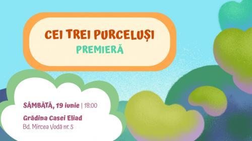 Teatrul Ion Creangă prezintă CEI TREI PURCELUȘI:  o nouă poveste în Amfiteatrul #VăraTIC