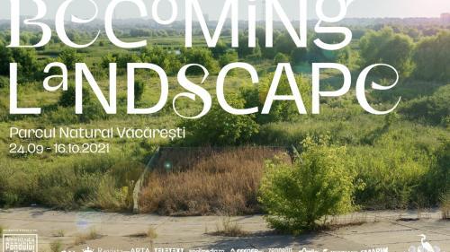 BECOMING LANDSCAPE. Parcul Natural Văcărești, reconfigurat ca scenă de un grup de muzicieni și performeri.  Dans, muzică experimentală și land art vizibil pe Google Maps într-un spațiu uitat, recucerit de natură