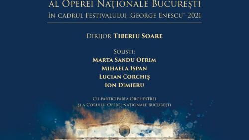 """Festivalul Internațional """"George Enescu"""" vine pe scena Operei Naționale București pe 17 septembrie"""