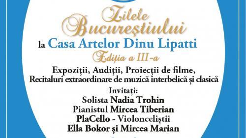 Muzică bună, expoziții și filme, de Zilele Bucureștiului, la Casa Artelor Dinu Lipatti